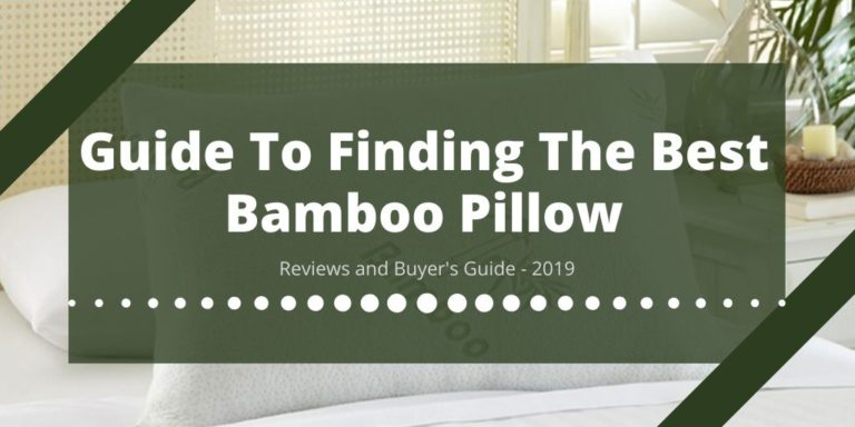 Guide To Finding The Best Bamboo Pillow
