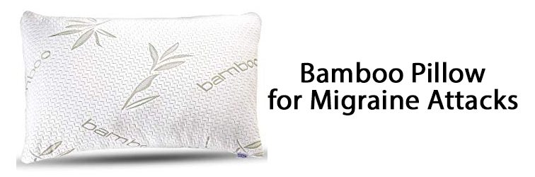 Bamboo Pillow for Migraine Attacks